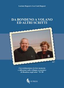 Da Bondeno a Volano ed altri scritti