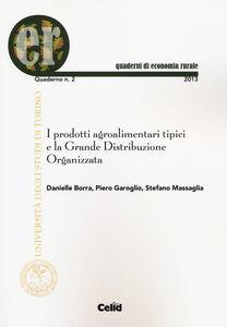 I prodotti agroalimentari tipici e la grande distribuzione organizzata