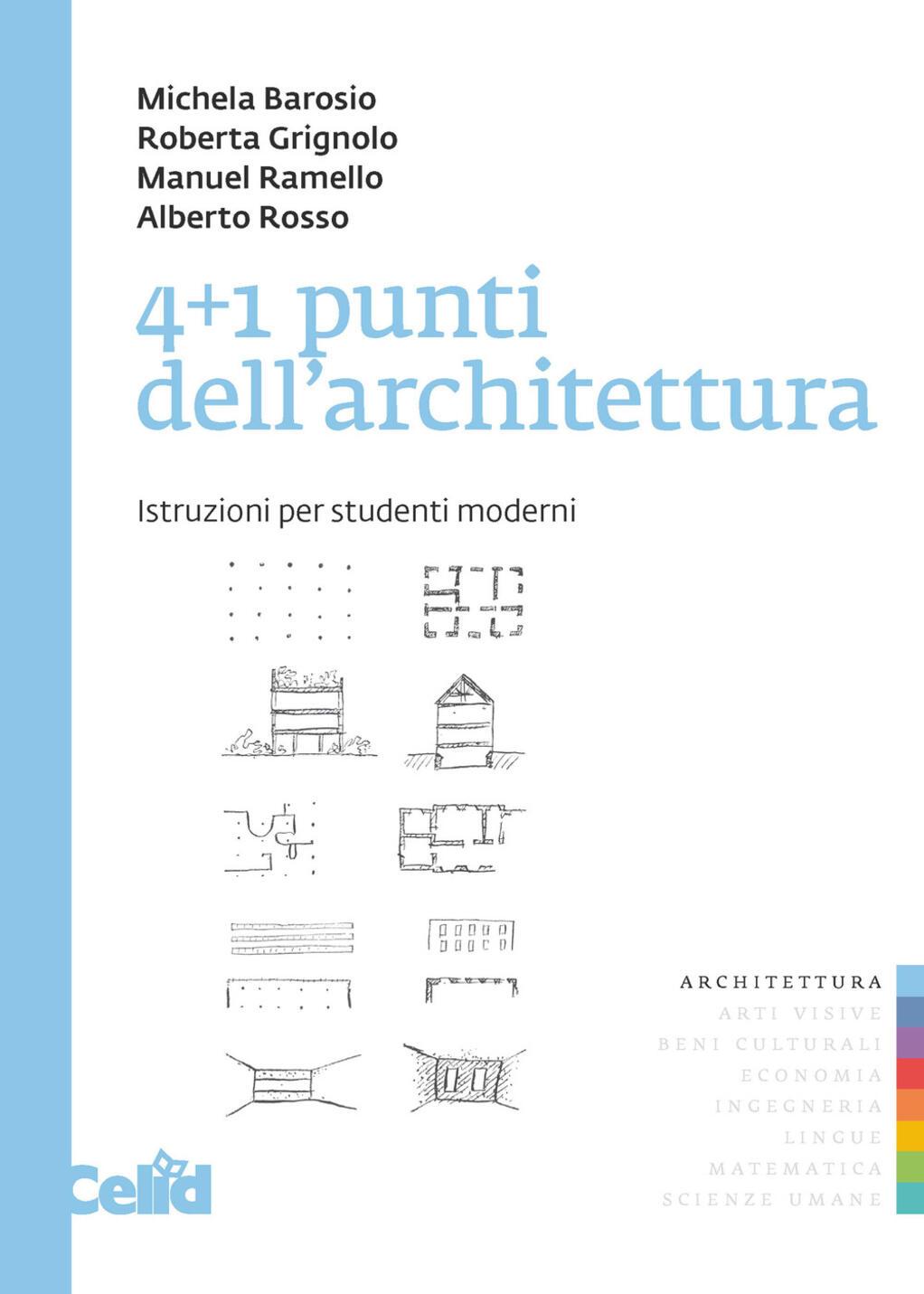 4 1 punti dell 39 architettura istruzioni per studenti for Libri sull architettura