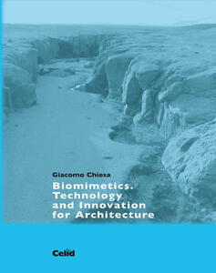 Biomimetics. Technology and innovation for architecture