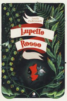 Camfeed.it Lupetto rosso. Ediz. illustrata Image