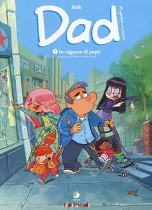 Voluntariadobaleares2014.es Dad. Professione papà. Vol. 1: Le ragazze di papà. Image
