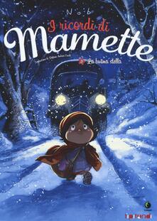 Ilmeglio-delweb.it La buona stella. I ricordi di Mamette. Vol. 3 Image