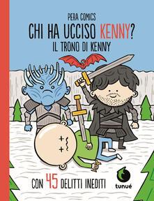 Filippodegasperi.it Il trono di Kenny. Chi ha ucciso Kenny? Image