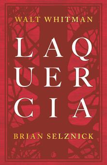 La quercia - Walt Whitman,Brian Selznick - copertina