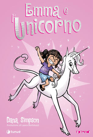 Emma e l'unicorno - Dana Simpson - Libro - Tunué - Tipitondi   IBS