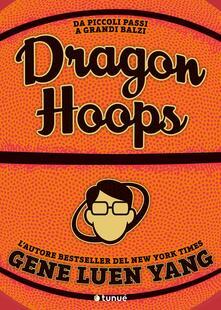 Dragon hoops - Gene Luen Yang - copertina