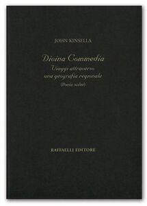 Divina Commedia. Viaggi attraverso una geografia regionale (poesie scelte). Ediz. multilingue