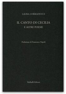Il canto di Cecilia e altre poesie