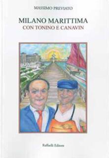 Milano Marittima. Con Tonino e Canavin - Massimo Previato - copertina
