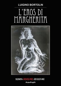 L' eros di Margherita