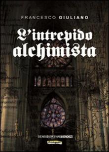 L' intrepido alchimista - Francesco Giuliano - copertina
