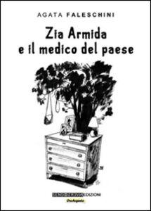 Zia Armida e il medico del paese