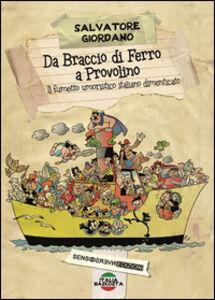 Libro Da Braccio di Ferro a Provolino, il fumetto umoristico italiano dimenticato Salvatore Giordano