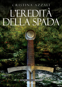 Libro L' eredità della spada Cristina Azzali