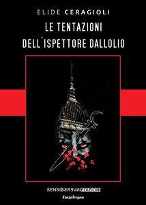 Le tentazioni dell'ispettore Dallolio