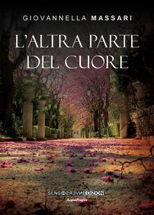 L' altra parte del cuore - Giovannella Massari - copertina