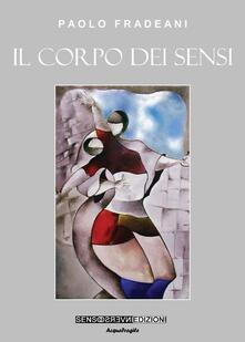 Il corpo dei sensi - Paolo Fradeani - copertina