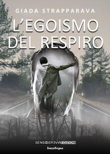 L' egoismo del respiro - Giada Strapparava - copertina
