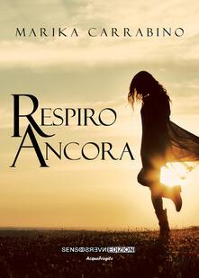 Respiro ancora - Marika Carrabino - copertina
