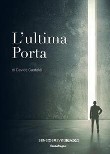 L' ultima porta - Davide Gastaldi - copertina
