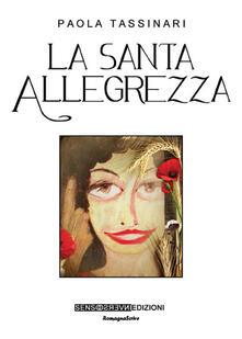 La santa allegrezza - Paola Tassinari - copertina