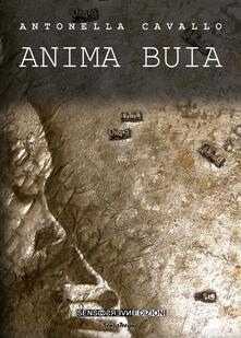 Anima buia - Antonella Cavallo - copertina