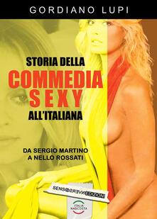 Ascotcamogli.it Storia della commedia sexy all'italiana. Vol. 1: Da Sergio Martino a Nello Rossati. Image
