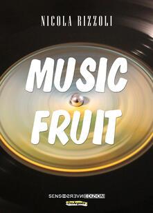 Music fruit - Nicola Rizzoli - copertina