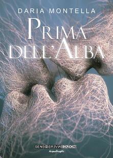 Prima dell'alba - Daria Montella - copertina