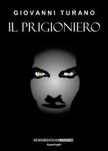 Il prigioniero - Giovanni Turano - copertina