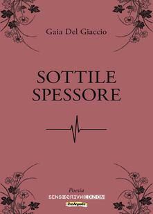 Sottile spessore - Gaia Del Giaccio - copertina