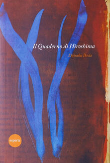 Il quaderno di Hiroshima - Daisaku Ikeda - copertina
