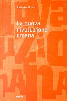 La nuova rivoluzione umana. Vol. 1-2 - Daisaku Ikeda - copertina