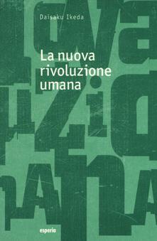 La nuova rivoluzione umana. Vol. 13-14 - Daisaku Ikeda - copertina