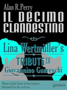 Ildecimo clandestino: Lina Wertmüller's tribute to Giovannino Guareschi