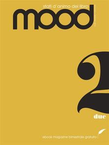 Mood. Stati d'animo del libro (2013). Vol. 2 - AA.VV. - ebook