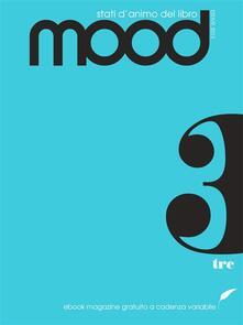 Mood. Stati d'animo del libro (2013). Vol. 3 - a cura di Thèsis Contents e goWare ebook team,AA. VV. - ebook