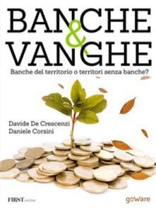Banche & vanghe - Daniele Corsini,Davide M. De Crescenzi - ebook