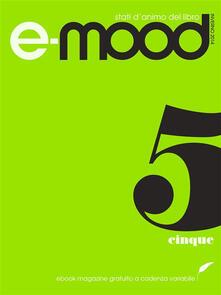 E-mood. Stati d'animo del libro. Vol. 5 - AA. VV. - ebook