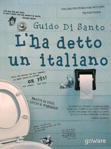 L' ha detto un italiano - Guido Di Santo - copertina