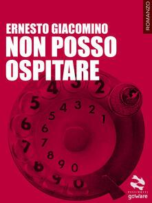 Non posso ospitare - Ernesto Giacomino - copertina
