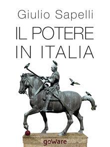Il potere in Italia - Giulio Sapelli - copertina