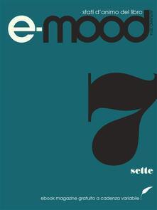 E-mood. Stati d'animo del libro. Vol. 7 - AA.VV. - ebook
