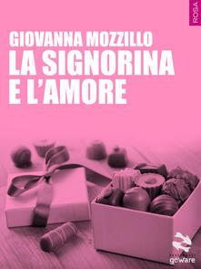 La signorina e l'amore - Giovanna Mozzillo - copertina