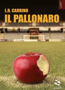 Il pallonaro - Luigi R. Carrino - copertina