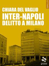 Inter-Napoli. Delitto a Milano