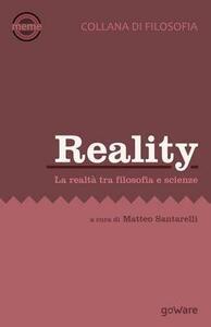 Reality. La realtà tra filosofica e scienze