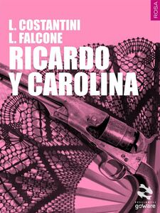 Ebook Ricardo y Carolina Costantini, Laura , Falcone, Loredana