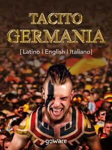 Germania. Ediz. italiana, latino e inglese - Publio Cornelio Tacito - ebook